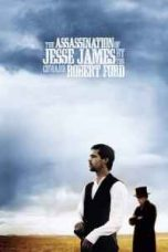 Nonton The Assassination of Jesse James by the Coward Robert Ford (2007) Subtitle Indonesia - Dutafilm INDOXXI