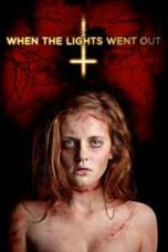 Nonton When the Lights Went Out (2012) Subtitle Indonesia - Dutafilm INDOXXI