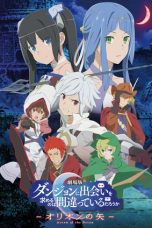 Nonton Is It Wrong to Try to Pick Up Girls in a Dungeon? – Arrow of the Orion Subtitle Indonesia - Dutafilm INDOXXI