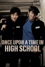 Nonton Once Upon a Time in High School Subtitle Indonesia - Dutafilm INDOXXI