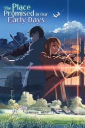 Nonton The Place Promised in Our Early Days Subtitle Indonesia Lk21 Cinema xx1 Dunia 21 Layarkaca21