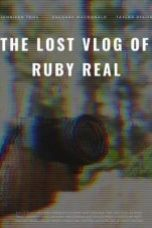 Nonton The Lost Vlog of Ruby Real Subtitle Indonesia - Dutafilm INDOXXI