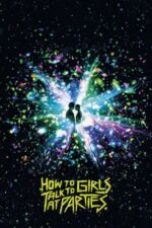 Nonton How to Talk to Girls at Parties Subtitle Indonesia - Dutafilm INDOXXI