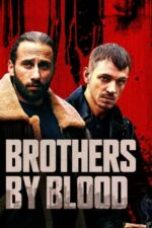 Nonton Brothers by Blood Subtitle Indonesia - Dutafilm INDOXXI