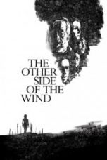 Nonton The Other Side of the Wind Subtitle Indonesia - Dutafilm INDOXXI