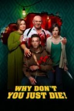 Nonton Why Don't You Just Die! Subtitle Indonesia - Dutafilm INDOXXI