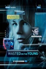 Nonton Wasted on the Young Subtitle Indonesia - Dutafilm INDOXXI