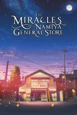Nonton The Miracles of the Namiya General Store Subtitle Indonesia - Dutafilm INDOXXI